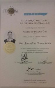Dr. Jaqueline Osuna Certifications - El Conssejo Mexicano De Cirugia General A.C. CMCOEG